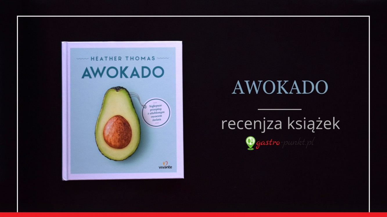 """Awokado"" Heather Thomas - recenzja książki"