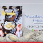 """""""Wszystkie poranki świata"""" Elisa Paganelli, Laura Ascari - recenzja książki"""